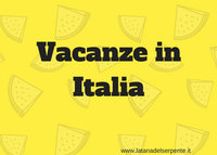 VACANZE in ITALIA consigli