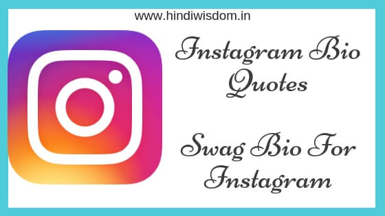 Swag Bio For Instagram | Instagram Bio Quotes