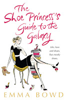 The Shoe Princess's Guide to the Galaxy Review Recommendation -Emma Bowd - Women's Fiction Book Recommendations