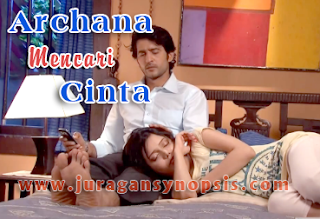 Archana Mencari Cinta Episode 322