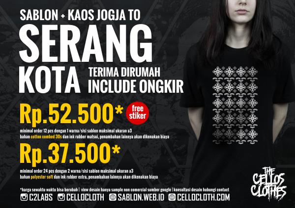 Harga sablon kaos SERANG Kota dari Jogja include ongkos kirim