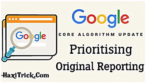 Google Algorithm Update September 2019: Prioritising Original Reporting in Hindi