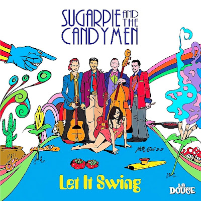 Sugarpie & The Candymen - Let It Swing (2015 Italy)