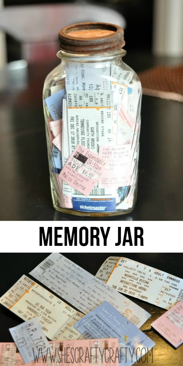 Collect memories, aka movie stubs, concert tickets in a jar to remember special activities in life