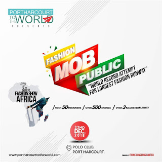 Port Harcourt To The World announces date and venue for Fashion MOB Public (Guinness World Record Attempt)