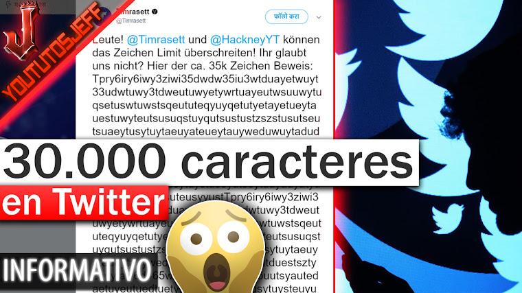 Mas de 30.000 caracteres en Twitter