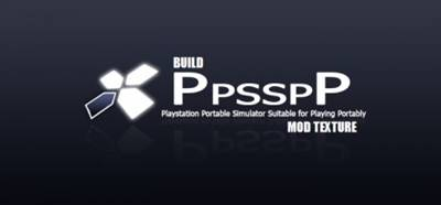 Emulator PPSSPP Build Khusus Mod Texture Android Apk Update Terbaru 2018