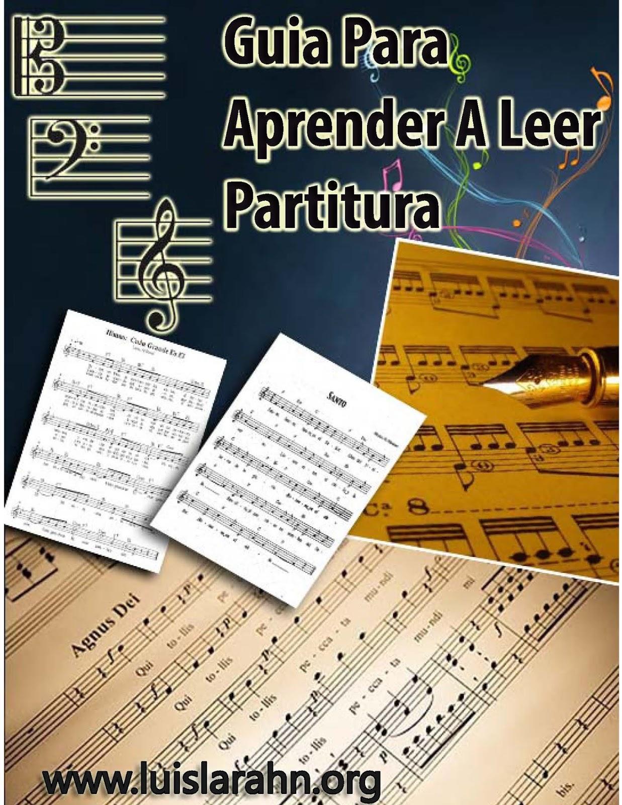 Guia Para Aprender A Leer Partitura  Luis Lara