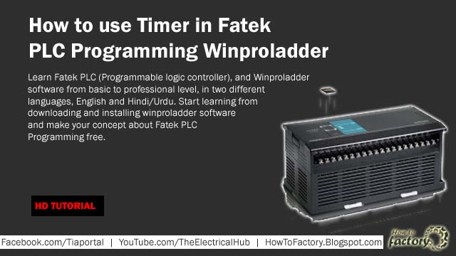 How to use Timer in Fatek PLC Programming Winproladder