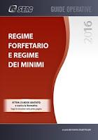 Regime forfetario e regime dei minimi 2016. Con e-book