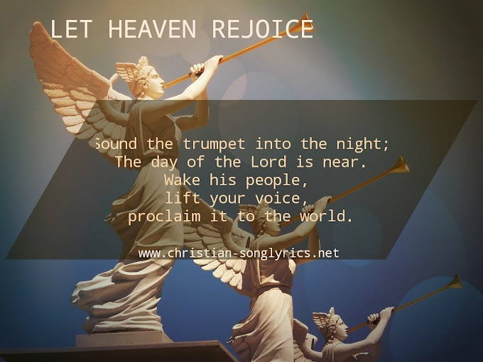 Let Heaven Rejoice Lyrics