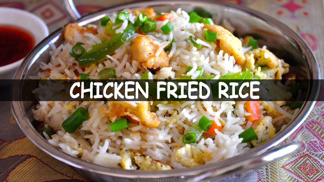 How To Make Chicken Fried Rice Recipe | Chicken Fried Rice Recipe | Chinese Recipe