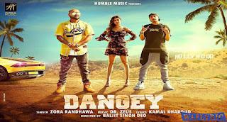 Dangey Song Lyrics |Zora Randhawa