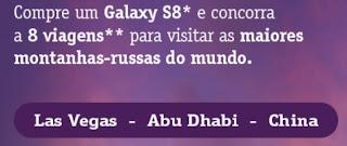 Cadastrar Promoção Galaxy S8 S8+ Note8 Viagens Montanhas Russas