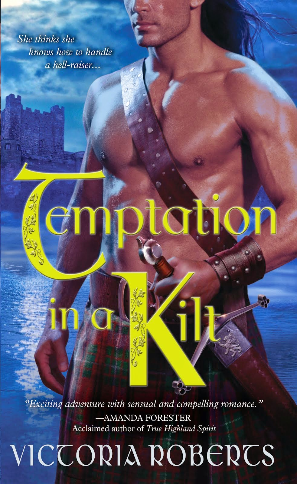 Temptation in a Kilt ~ 2012 RT Reviewers' Choice Nominee for Best First Historical, Book #1