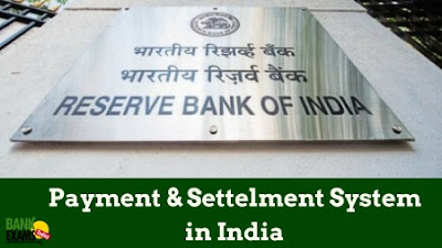Payment and Settlement Systems in India
