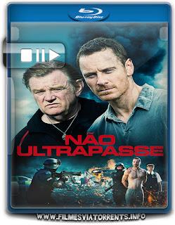 Não Ultrapasse Torrent - BluRay Rip 720p e 1080p Dublado