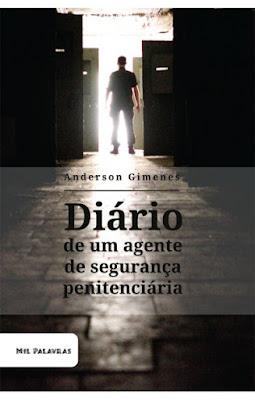 """Livro """"Diário de um Agente de Segurança Penitenciária"""""""