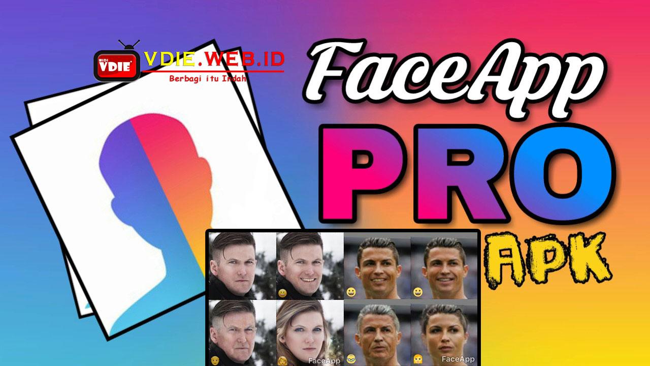 Download FaceApp Pro Apk Terbaru Gratis