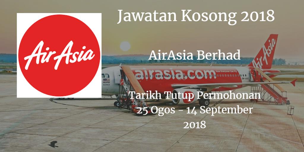 Jawatan Kosong AirAsia Berhad 25 Ogos - 14 September 2018