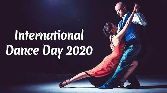 अंतर्राष्ट्रीय डांस दिवस क्यों मनाया जाता है:Intenational Dance Day 2020-Why is dance day celebrated