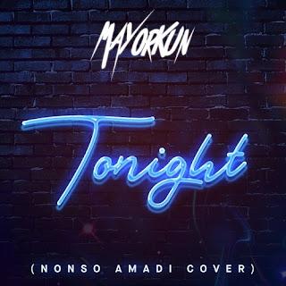 """JPEG: Mayorkun- """"Tonight (Nonso Amadi Cover)"""" [Lyrics]"""