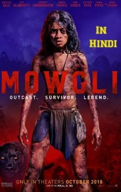 Mowgli: Legend of the Jungle 2018 Hindi