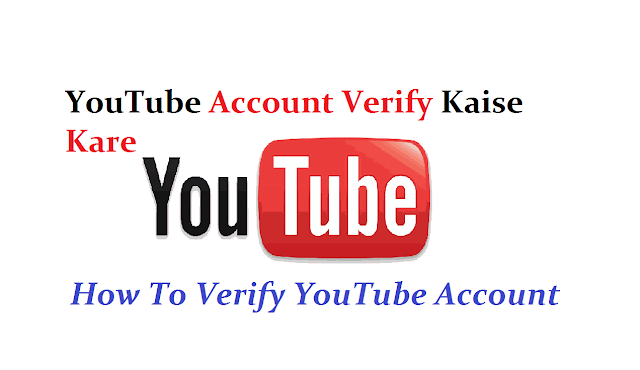 Youtube-Account-Verify-Kaise-Kare