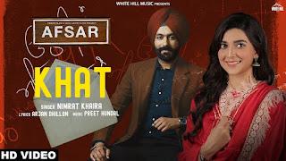 Khat Nimrat Khaira Afsar Punjabi Video HD Download