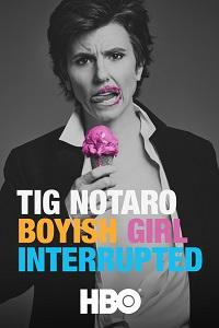 Watch Tig Notaro: Boyish Girl Interrupted Online Free in HD