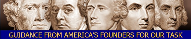 Guidance From America's Founders On Our Task To Fight Washington Corruption