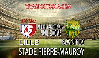 Prediksi Lille vs Nantes 6 Agustus 2017
