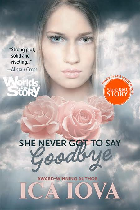 She Never Got to Say Good-Bye & Giveaway