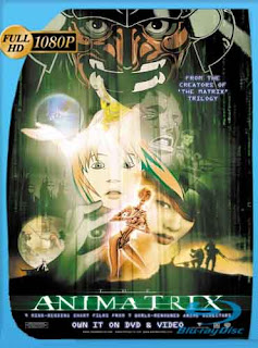 Animatrix 2003 HD [1080p] Latino [Mega] dizonHD