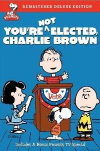 Watch You're Not Elected, Charlie Brown Online Free in HD
