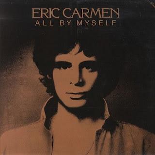 Eric Carmen-All By Myself