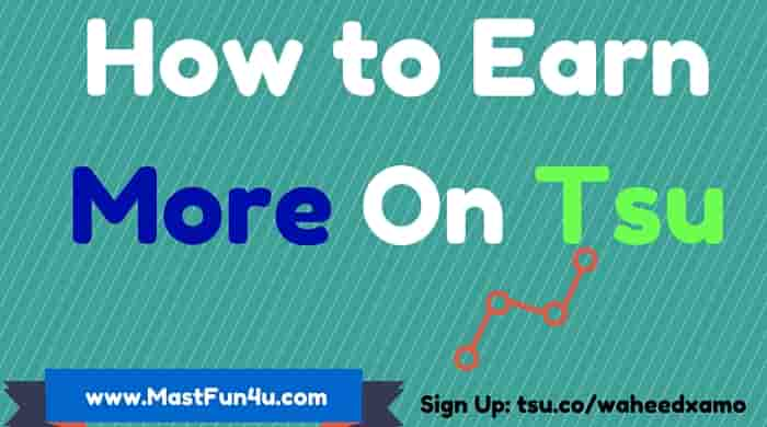 how to earn to a greater extent than on tsu