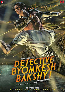 Detective Byomkesh Bakshy!, Directed by Dibankar Banerjee, starring Sushant Singh Rajput, Movie Poster