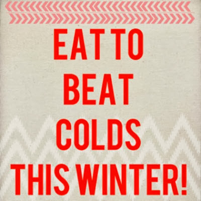 Eat to beat colds this winter