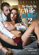 He Made My Wife Squirt 2 XxX (2018)