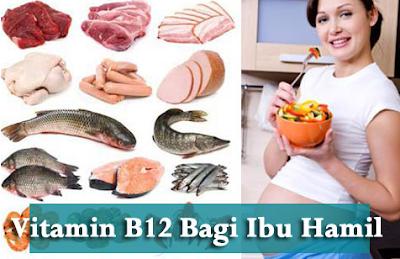 Manfaat Vitamin B12 untuk Ibu Hamil