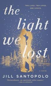 https://www.goodreads.com/book/show/32956365-the-light-we-lost?from_search=true
