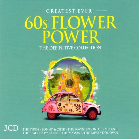 Greatest Ever 60s Flower Power 2016 Greatest Ever 60s Flower Power 2016 1465135213 front1