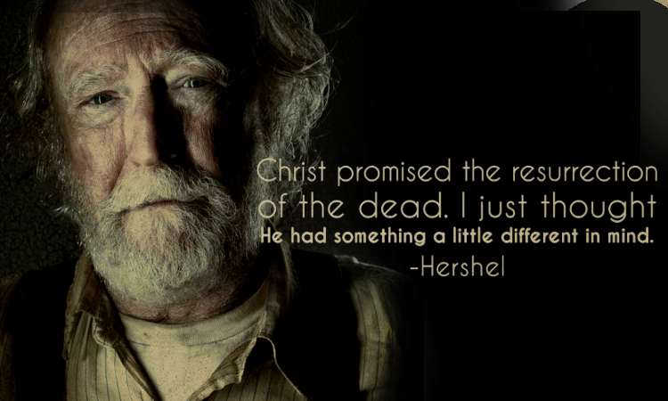 The Walking Dead Quotes Hershel