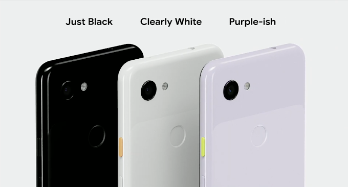 Google Pixel 3a - The Affordable Version of Google Pixel Smartphone Family