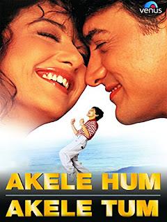 Sinopsis Film Akele Hum Akele Tum (1995)