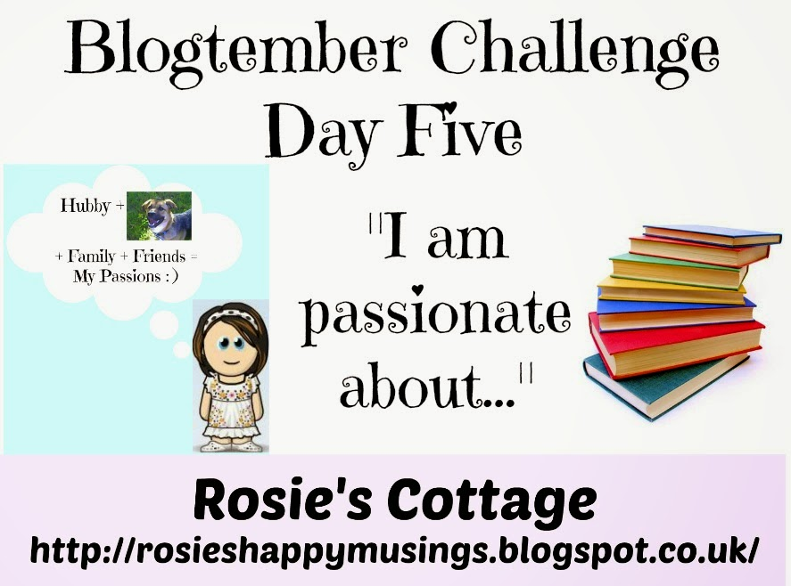 blogtember writing challenge my passions are