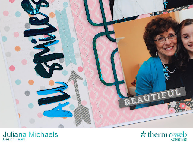 Sneak Peek of All Smiles Scrapbook Page by Juliana Michaels featuring Therm O Web Adhesives and Deco Foil