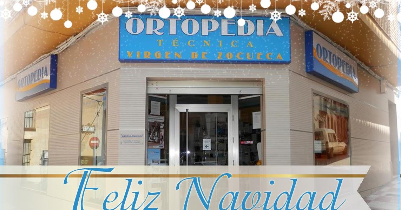 Ortopedia virgen de zocueca os desea feliz navidad for W de porter ortopedia