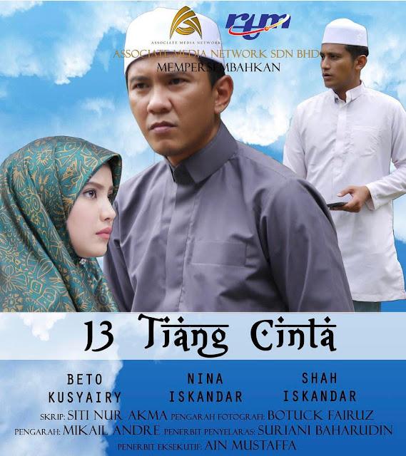 13 Tiang Cinta Lakonan  Beto Kusyairy, Nina Iskandar